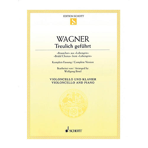 Schott Bridal Chorus from Lohengrin (for Cello and Piano) String Series