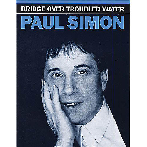 Hal Leonard Bridge Over Troubled Water Music Sales America Series Performed by Paul Simon