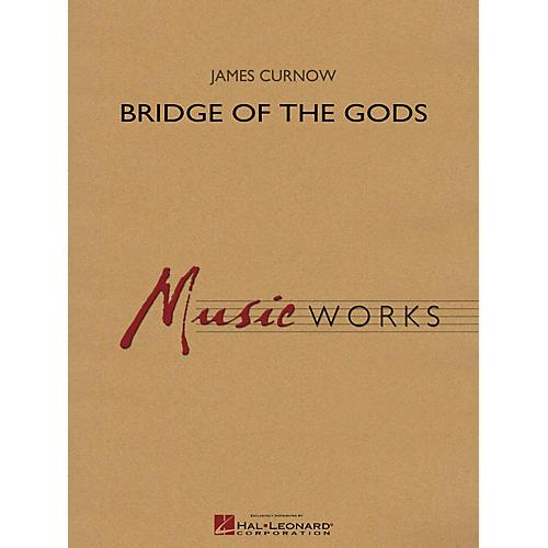 Hal Leonard Bridge of the Gods Concert Band Level 5 Composed by James Curnow