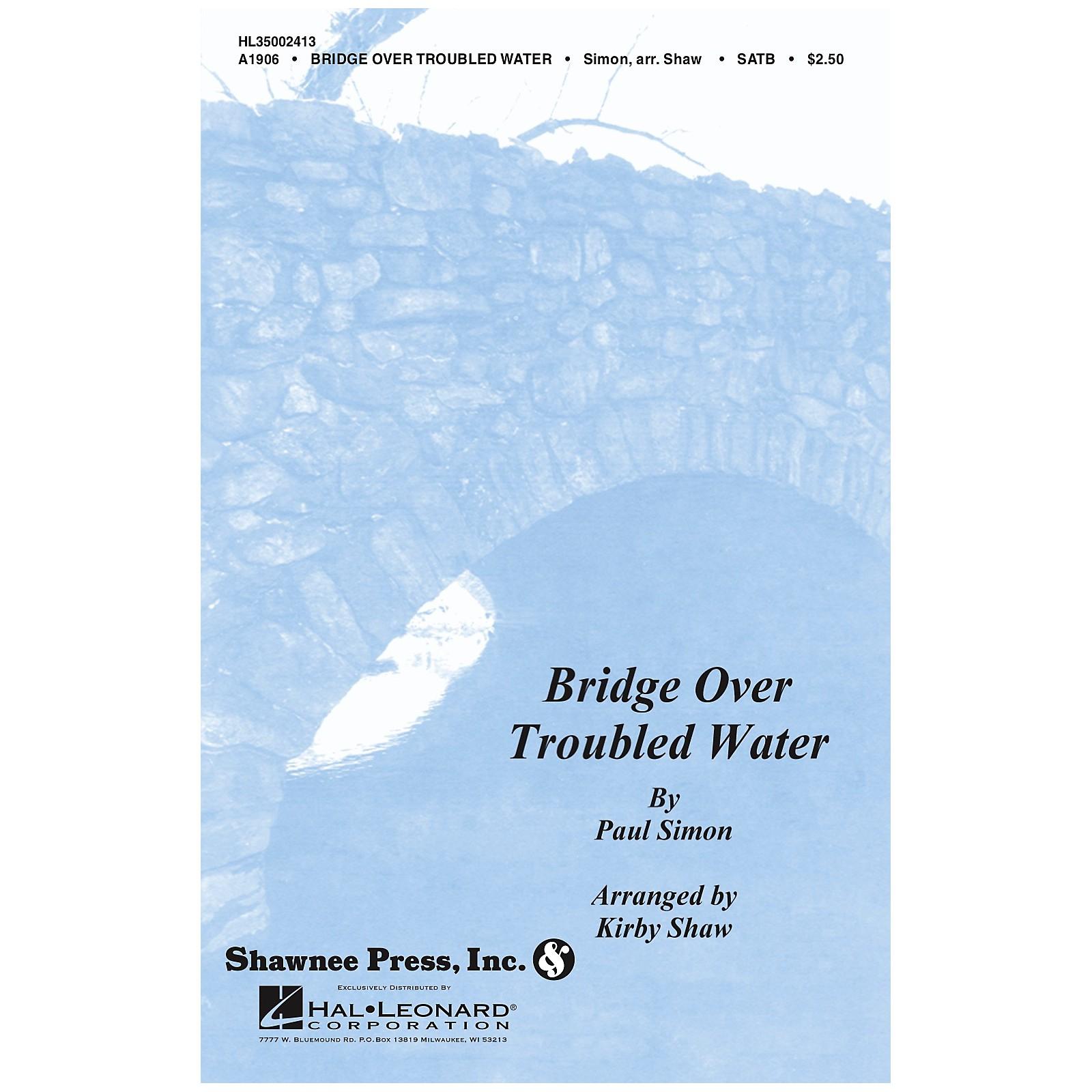 Shawnee Press Bridge over Troubled Water SATB Arranged by Kirby Shaw