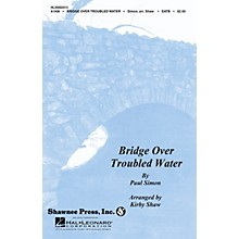 Shawnee Press Bridge over Troubled Water SATB Arranged by Kirby Shaw