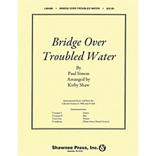 Shawnee Press Bridge over Troubled Water (Show Band) Score & Parts arranged by Kirby Shaw