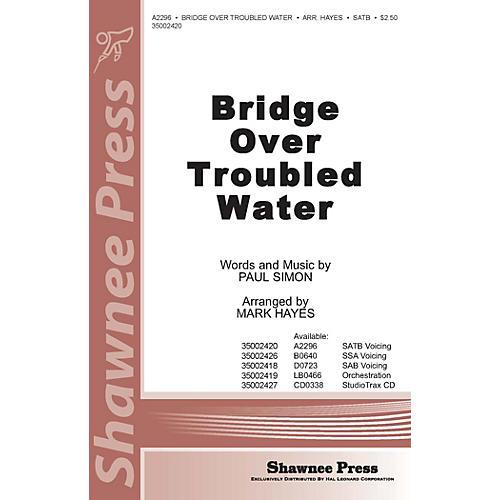 Shawnee Press Bridge over Troubled Water (StudioTrax CD) Studiotrax CD Arranged by Mark Hayes