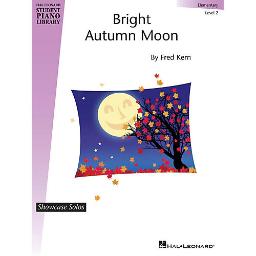 Hal Leonard Bright Autumn Moon Piano Library Series by Fred Kern (Level Elem)
