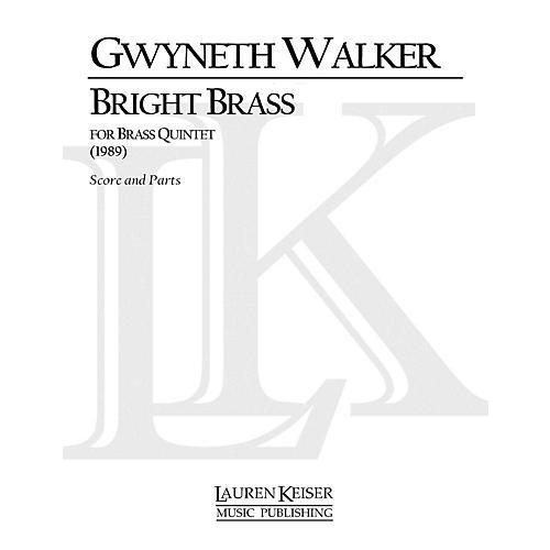 Lauren Keiser Music Publishing Bright Brass LKM Music Series by Gwyneth Walker