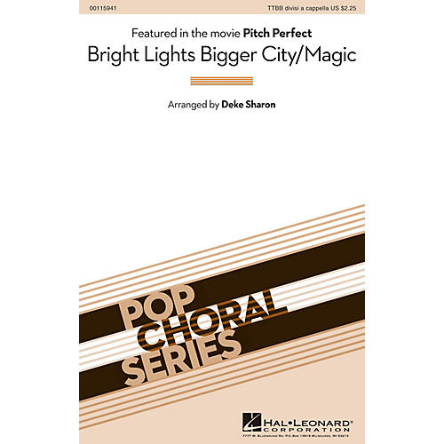 Hal Leonard Bright Lights Bigger City/Magic (from Pitch Perfect) TTBB A Cappella by B.o.B. arranged by Deke Sharon