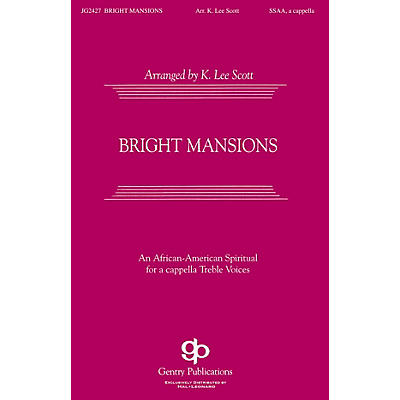 Gentry Publications Bright Mansions SSAA A Cappella arranged by K. Lee Scott