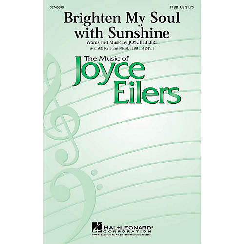 Hal Leonard Brighten My Soul with Sunshine TTBB composed by Joyce Eilers