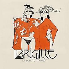 Brigitte - Et Vous Tu M'Aimes?