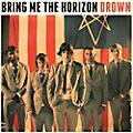 Alliance Bring Me the Horizon - Drown thumbnail
