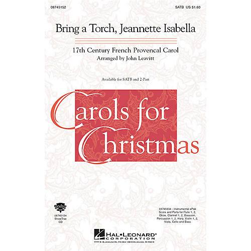 Hal Leonard Bring a Torch, Jeanette Isabella SATB arranged by John Leavitt