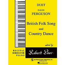 Lee Roberts British Folk Song  & Country Dance Pace Duet Piano Education Series Composed by David Ferguson