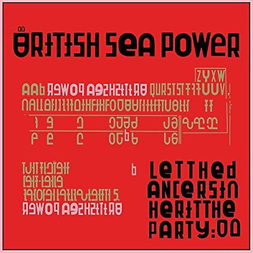 Alliance British Sea Power - Let The Dancers Inherit The Party