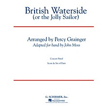 G. Schirmer British Waterside (The Jolly Sailor) Concert Band Level 4-5 by Percy Grainger Arranged by Brian S. Wilson