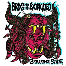 Brix & Extricated - Breaking State