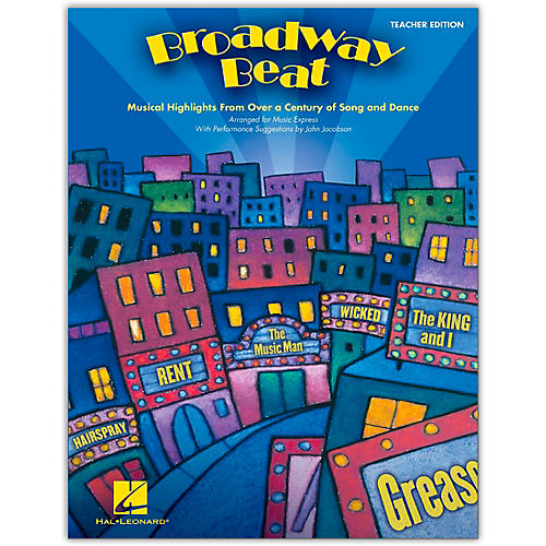 Hal Leonard Broadway Beat - Musical Highlights from Over a Century of Song and Dance (Classroom Kit)