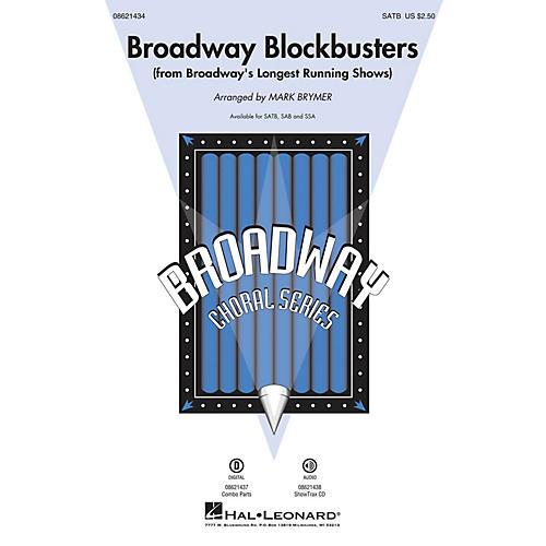Hal Leonard Broadway Blockbusters (from Broadway's Longest Running Shows) SAB Arranged by Mark Brymer