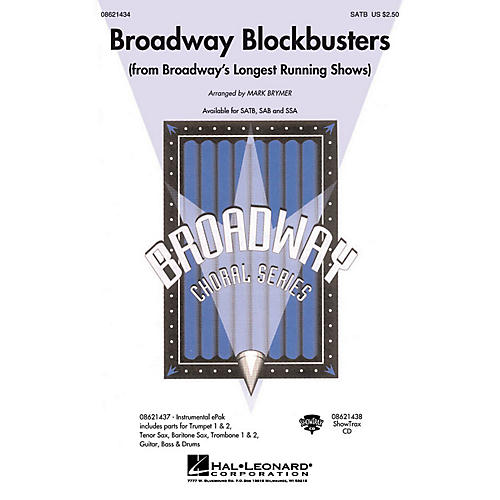 Hal Leonard Broadway Blockbusters (from Broadway's Longest Running Shows) SATB arranged by Mark Brymer