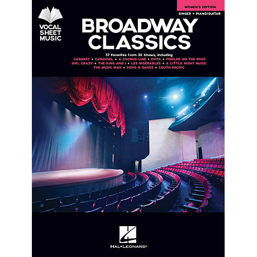 Hal Leonard Broadway Classics - Women's Edition (Singer + Piano/Guitar) Vocal Sheet Series Songbook