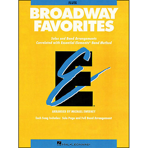 Hal Leonard Broadway Favorites Flute Essential Elements Band