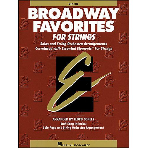Hal Leonard Broadway Favorites for Strings Violin Essential Elements