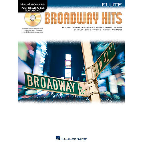 Hal Leonard Broadway Hits For Flute - Instrumental Play-Along Book/CD