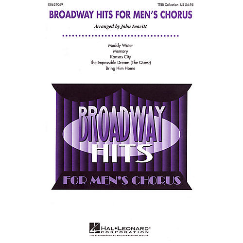 Hal Leonard Broadway Hits for Men's Chorus (Collection) TTBB arranged by John Leavitt
