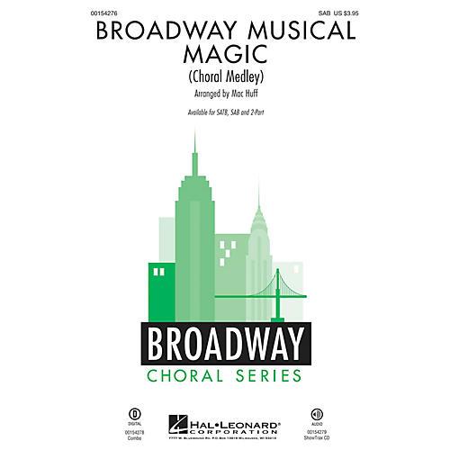 Hal Leonard Broadway Musical Magic (Choral Medley) SAB arranged by Mac Huff