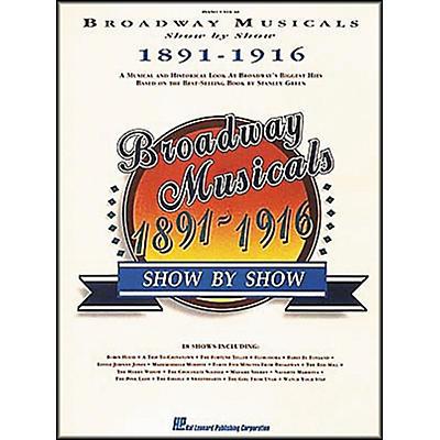Hal Leonard Broadway Musicals Show by Show 1891-1916 Book