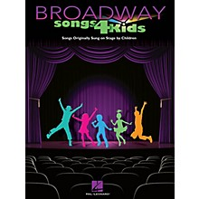 Hal Leonard Broadway Songs for Kids Piano/Vocal/Guitar Songbook Series Softcover