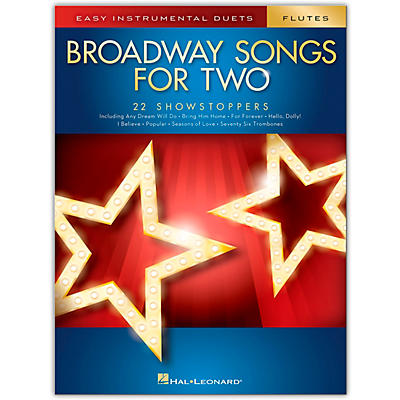 Hal Leonard Broadway Songs for Two Flutes - Easy Instrumental Duets