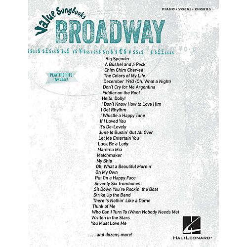 Hal Leonard Broadway  Value Songbooks Series for Piano/Vocal/Chords