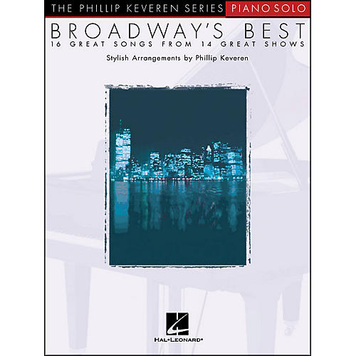 Hal Leonard Broadway's Best - Piano Solo - 16 Great Songs From 14 Great Shows