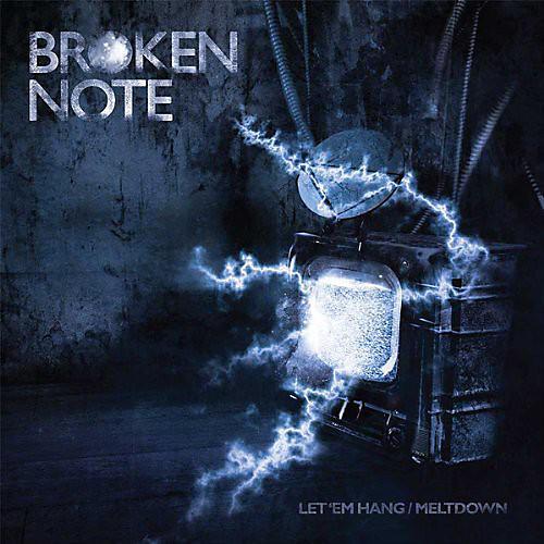 Alliance Broken Note - Let 'Em Hang/Meltdown
