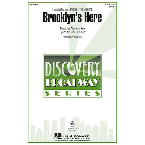 Hal Leonard Brooklyn's Here (from Newsies - The Musical) Discovery Level 2 VoiceTrax CD Arranged by Mac Huff