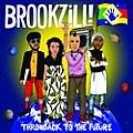 Alliance Brookzill - Throwback to the Future thumbnail