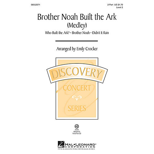 Hal Leonard Brother Noah Built The Ark (Discovery Level 2) 2-Part arranged by Emily Crocker