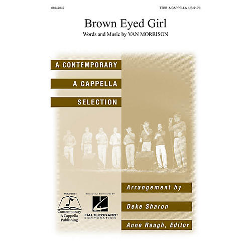 Hal Leonard Brown Eyed Girl TTBB A Cappella arranged by Deke Sharon