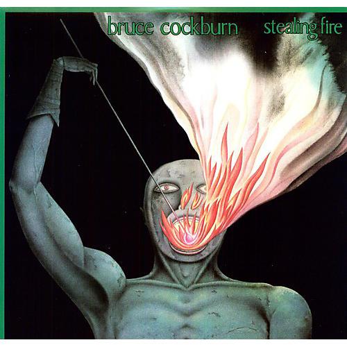 Alliance Bruce Cockburn - Stealing Fire