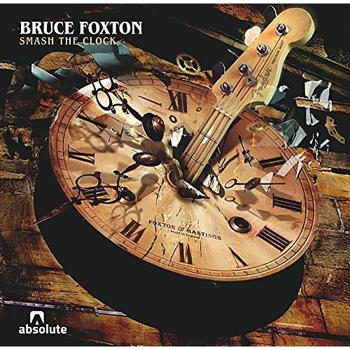 Alliance Bruce Foxton - Smash the Clock