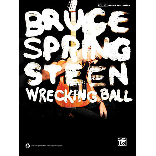 Alfred Bruce Springsteen - Wrecking Ball Guitar TAB Book