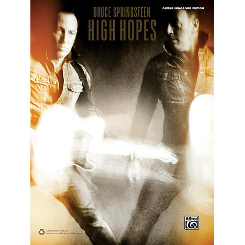 Alfred Bruce Springsteen High Hopes Guitar Songbook Edition