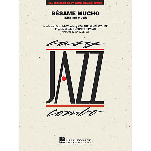 Hal Leonard Bésame Mucho (Kiss Me Much) Jazz Band Level 2 Arranged by John Berry