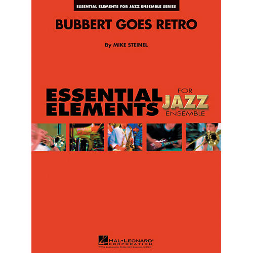 Hal Leonard Bubbert Goes Retro Jazz Band Level 1-2 Composed by Mike Steinel