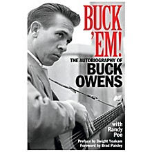 Backbeat Books Buck 'Em! (The Autobiography of Buck Owens) Book Series Softcover Written by Buck Owens