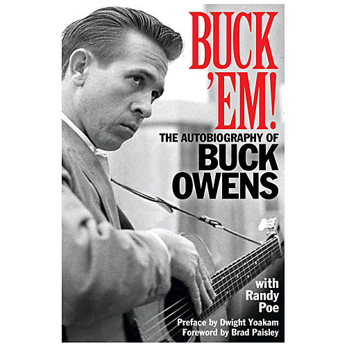 Buck 'Em! (The Autobiography of Buck Owens) Book Series Softcover Written by Buck Owens