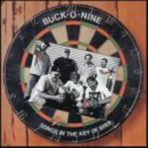Alliance Buck-O-Nine - Songs in the Key of Bree