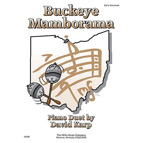 Willis Music Buckeye Mamborama (1 Piano, 4 Hands Early Advanced Level) Willis Series by David Karp