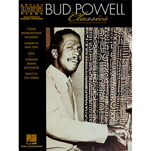 Hal Leonard Bud Powell Classics Artist Transcriptions Series Performed by Bud Powell