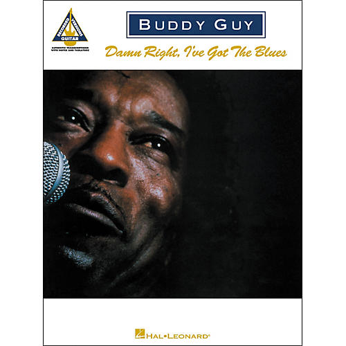 Hal Leonard Buddy Guy - Damn Right, I've Got the Blues Guitar Tab Songbook